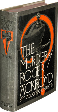 Agatha Christie. The Murder of Roger Ackroyd. New York: Dodd, Mead and Company, 1926. First Ame