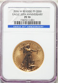 2006-W $50 One-Ounce Gold Eagle, 20th Anniversary, Reverse Proof, PR70 NGC. NGC Census: (2994). PCGS Population: (566)...