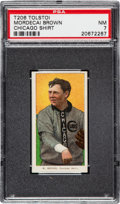 Baseball Cards:Singles (Pre-1930), 1909-11 T206 Tolstoi Mordecai Brown (Chicago Shirt) PSA NM 7 - Pop One, None Higher for Brand! ...