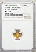 California Gold Charms, 1857 Round California Gold Token, Indian - Wreath #4a, MS66 Prooflike NGC. 11.8 mm....