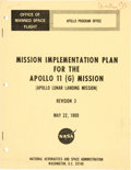 "Explorers:Space Exploration, Apollo 11: NASA ""Mission Implementation Plan for the Apollo 11 (G) Mission"" Revision 3, Dated May 22, 1969, Directly From ..."