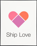 """Movie Posters:Miscellaneous, Facebook Motivational Poster (Facebook, 2010s). Very Fine/Near Mint. Silk Screen Poster (10"""" X 12.5"""") """"Ship Love."""" Miscellan..."""