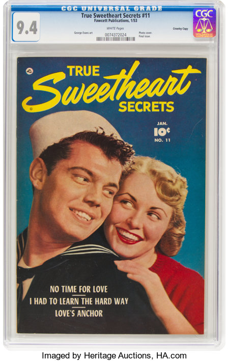 True Sweetheart Secrets #11 Crowley Copy Pedigree (Fawcett Publications, 1953) CGC NM 9.4 White pages....