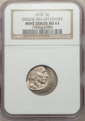 1916 5C Buffalo Nickel -- Struck 30% Off Center -- MS63 NGC