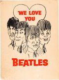 "Music Memorabilia:Posters, The Beatles ""We Love You"" Poster (circa mid-1960s). . ..."