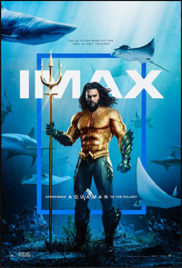 """Aquaman (Warner Brothers, 2018). Rolled, Very Fine-. IMAX One Sheet (27"""" X 40"""") DS. Action"""