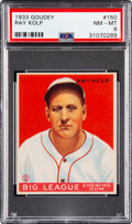 Baseball Cards:Singles (1930-1939), 1933 Goudey Ray Kolp #150 PSA NM-MT 8 - Only One Higher. ...