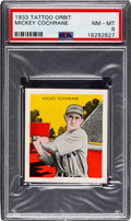 Baseball Cards:Singles (1930-1939), 1933 R305 Tattoo Orbit Mickey Cochrane PSA NM-MT 8 - Pop Two, One Higher. ...