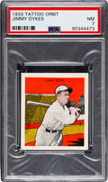 Baseball Cards:Singles (1930-1939), 1933 R305 Tattoo Orbit Jimmy Dykes PSA NM 7 - Only One Higher. ...