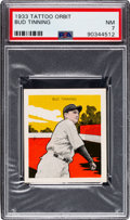 Baseball Cards:Singles (1930-1939), 1933 R305 Tattoo Orbit Bud Tinning PSA NM 7 - Pop Three, Only Two Higher. ...