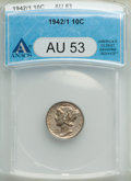 Mercury Dimes: , 1942/1 10C AU53 ANACS. CDN: $725 Whsle. Bid for problem-freeNGC/PCGS AU53. Mintage 205,432,336. ...