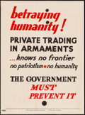 "Movie Posters:War, Betraying Humanity (National Council for Prevention of War, 1930s).Very Fine- on Linen. Poster (15.75"" X 21.25""). War.. ..."