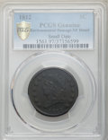1812 1C Small Date -- Environmental Damage -- PCGS Genuine Gold Shield. XF Details. NGC Census: (17/88 and 0/0+). PCGS P...