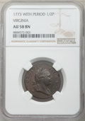 1773 1/2 P Virginia Halfpenny, Period AU58 NGC. NGC Census: (27/109). PCGS Population: (36/248). CDN: $500 Whsle. Bid fo...