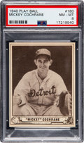 Baseball Cards:Singles (1940-1949), 1940 Play Ball Mickey Cochrane #180 PSA NM-MT 8 - None Higher....