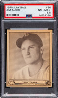 Baseball Cards:Singles (1940-1949), 1940 Play Ball Jim Tabor #36 PSA NM-MT+ 8.5 - Pop One, Non...