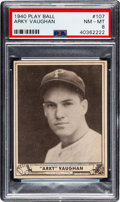 Baseball Cards:Singles (1940-1949), 1940 Play Ball Arky Vaughan #107 PSA NM-MT 8 - None Higher. ...