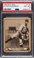 Baseball Cards:Singles (1940-1949), 1940 Play Ball Grover Alexander #119 PSA NM-MT 8 - None Higher. ...