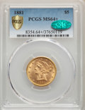 Liberty Half Eagles, 1881 $5 MS64+ PCGS. CAC. PCGS Population: (460/26 and 45/5+). NGC Census: (782/84 and 27/0+). MS64. Mintage 5,708,802....