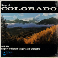 VINYL: Ralph Carmichael Singers and Orchestra Songs of Colorado (Capitol Stylist SA500) Orig