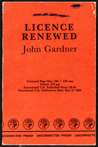 Licence Renewed by John Gardner (Jonathan Cape, 1981). Very Fine-. Autographed Uncorrected British Proof Book (272 Pages...