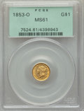 1853-O G$1 MS61 PCGS. PCGS Population: (62/287). NGC Census: (283/425). CDN: $600 Whsle. Bid for problem-free NGC/PCGS M...