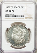 1878 7TF $1 Reverse of 1878 MS62 Prooflike NGC. NGC Census: (214/570). PCGS Population: (295/735). MS62. Mintage 4,900,0...