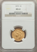Three Dollar Gold Pieces: , 1878 $3 MS61 NGC. NGC Census: (844/2074). PCGS Population: (439/3276). MS61. Mintage 82,304. ...