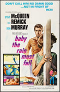 "Movie Posters:Drama, Baby the Rain Must Fall (Columbia, 1965). Folded, Very Fine-. One Sheet (27"" X 41""). Drama.. ..."