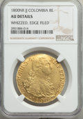 Colombia, Charles IV gold 8 Escudos 1800 NR-JJ AU Details (Whizzed) ...
