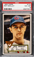 Baseball Cards:Singles (1950-1959), 1952 Topps Roy Smalley #173 PSA NM-MT 8. Graded