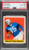 Football Cards:Singles (Pre-1950), 1948 Leaf Bill Dudley #36 PSA NM-MT 8 - Only Two Higher.