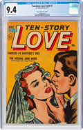 """Golden Age (1938-1955):Romance, Ten Story Love V30#2 Davis Crippen (""""D"""" Copy) Pedigree (Ace, 1952)CGC NM 9.4 Off-white to white pages...."""