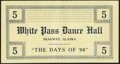 Skagway, AK - The Days of '98 White Pass Dance Hall $5 ND Fine