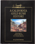 A California Gold Rush History featuring the treasure from the S.S. Central America. Q. David Bowers, 2002. Publishe