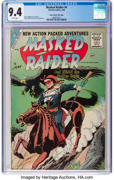 Masked Raider #4 Mile High Pedigree (Charlton, 1956) CGC NM 9.4 White pages....