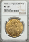 Colombia, Charles IV gold 8 Escudos 1800/799 NR-JJ MS62+ NGC,