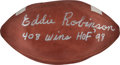 """Football Collectibles:Balls, 1990's Eddie Robinson Signed Football with """"408 Wins HOF 98"""" Inscription...."""