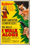 "Movie Posters:Film Noir, I Walk Alone (Paramount, 1948). Folded, Fine+. One Sheet (27"" X41""). Film Noir.. ..."