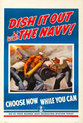"Movie Posters:War, World War II Propaganda (U.S. Navy, 1942). Very Fine- on Linen. Recruitment Poster (28.25"" X 42"") ""Dish It Out With the Navy..."