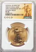 2006-W $50 One-Ounce Gold Eagle, 20th Anniversary, Reverse Proof, PR70 NGC. NGC Census: (3000). PCGS Population: (567)...