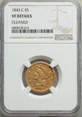 1843-C $5 -- Cleaned -- NGC Details. VF. NGC Census: (5/146). PCGS Population: (6/141). CDN: $1,400 Whsle. Bid for prob...