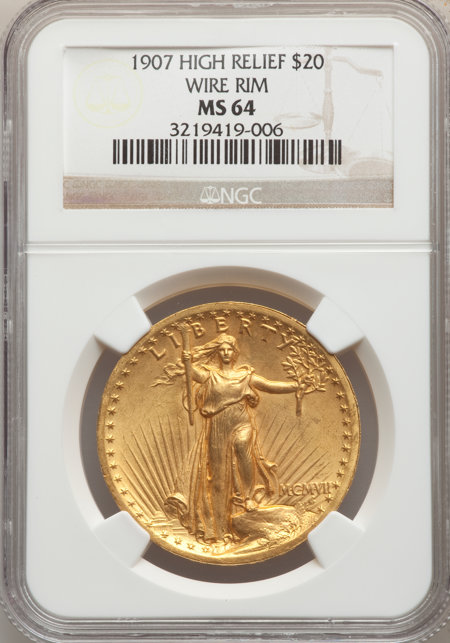 1907 $20 High Relief, Wire Rim 64 NGC