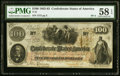 Confederate Notes:1862 Issues, T41 $100 1862 PF-4 Cr. 314 PMG Choice About Unc 58 EPQ.. ...