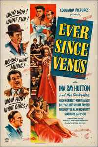 "Ever Since Venus (Columbia, 1944). Fine/Very Fine on Linen. One Sheet (27.25"" X 41""). Musical. From the Collec..."