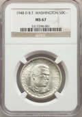 1948-D 50C Booker T. Washington MS67 NGC. NGC Census: (34/0). PCGS Population: (44/0). CDN: $800 Whsle. Bid for NGC/PCGS...