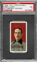 Baseball Cards:Singles (Pre-1930), 1909-11 T206 Old Mill Fred Clarke (Portrait) PSA NM 7 - The Finest of Only Three Confirmed Old Mill Backs! ...