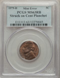 1979-D 5C Jefferson Nickel -- Struck on Cent Planchet -- MS63 Red and Brown PCGS