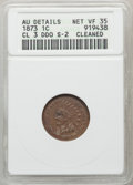 1873 1C Doubled LIBERTY, Closed 3, Snow-2, FS-102, -- Cleaned -- ANACS. AU Details, Net VF35. NGC Census: 0 in 35, 17 fi...