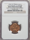 Errors, 1956 5C Nickel -- Struck on a Cent Planchet -- MS64 Red and Brown NGC. Ex: New England Collection....